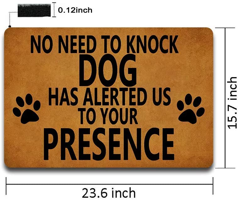WE KNOW YOU ARE HERE/' Fun Dog Slogan Wooden Signs /'NO NEED TO KNOCK