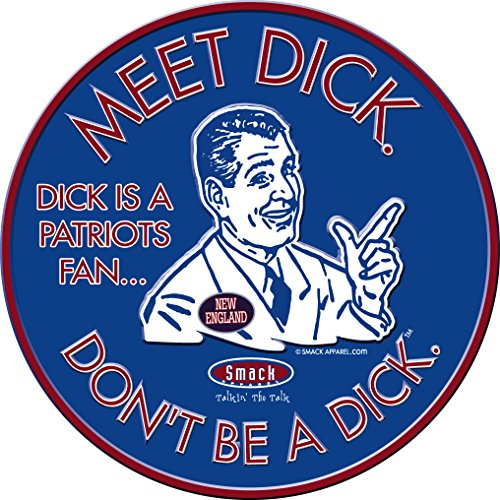 Nalie Sports Buffalo Football Fans. Don't Be A Dick. (Anti-New England). Embossed Metal Man Cave ()