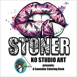 amazoncom 2 ko studio art coloring stoner a cannabis coloring experience volume 2 9781532847875 spolani bovee books - Cannabis Coloring Book