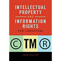 Intellectual Property and Information Rights for Librarians