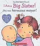 i am a big brother spanish - I Am a Big Sister! / íSoy una hermana mayor! (Spanish Edition)