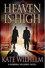 Heaven is High: A Mystery (A Barbara Holloway Novel Book 12) Kindle Edition