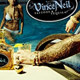 Tattoos & Tequila by Vince Neil (2010-06-21)