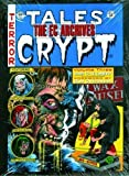 img - for The EC Archives: Tales From The Crypt Volume 3 by Bill Gaines (Sep 2 2008) book / textbook / text book