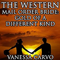 The Western Mail Order Bride: Gold of a Different Kind