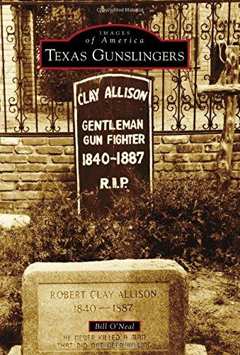 Texas Gunslingers (Images of America)