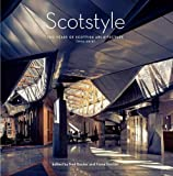 img - for Scotstyle: 100 Years of Scottish Architecture 1916-2015 book / textbook / text book