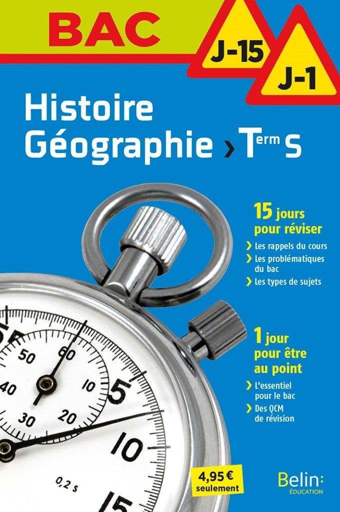 Histoire geographie terminale s - j-15 j-1 BAC J-15 / J-1: Amazon.es: Nicolas Balaresque, Pierre Royer: Libros en idiomas extranjeros