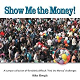 Show Me the Money!, Siân Keogh, 1554075076