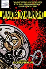 Minutes to Midnight: Twelve Essays on Watchmen Paperback
