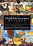 The Mediterranean Kitchen, Joyce Goldstein, 0688163769