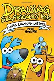 img - for Drawing Fun, Friendly, Pets Using Lowercase Letters book / textbook / text book