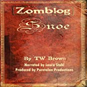 Zomblog: Snoe (Volume 4) | TW Brown