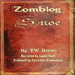 Zomblog: Snoe (Volume 4)