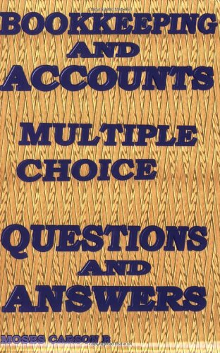 Bookkeeping and Accounts Multiple Choice Questions And Answers