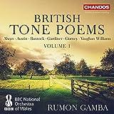British Tone Poems [BBC National Orchestra of Wales; Rumon Gamba [Chandos: CHAN 10939]