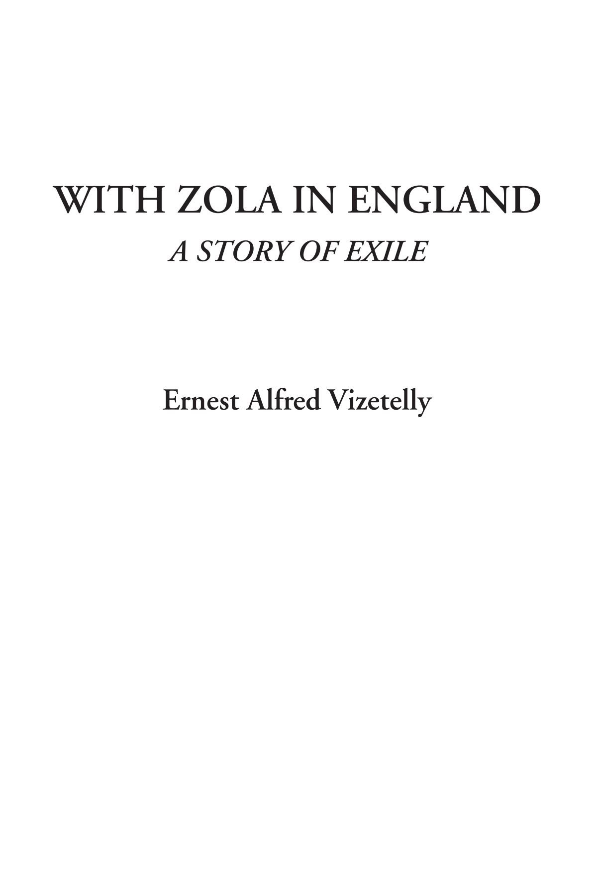 Read Online With Zola in England (A Story of Exile) PDF