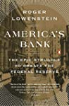 America's Bank: The Epic Struggle to...