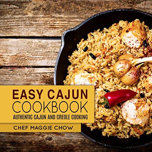 Search : Easy Cajun Cookbook: Authentic Cajun and Creole Cooking (Cajun Recipes, Cajun Cookbook, Creole Recipes, Creole Cookbook, Southern Recipes, Southern Cookbook Book 1)