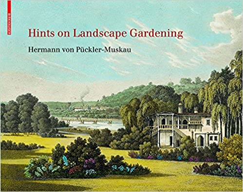 Hints On Landscape Gardening Hermann Von Puckler Muskau