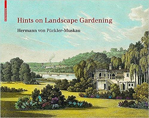 Hints On Landscape Gardening Hermann Von Puckler Muskau