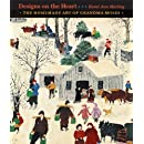 Designs on the Heart: The Homemade Art of Grandma Moses