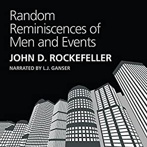 Random Reminiscences of Men and Events Audiobook