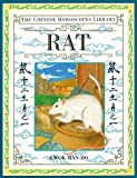 Rat (The Chinese Horoscopes Library)