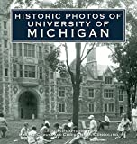 Historic Photos of University of Michigan