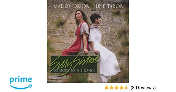 Maddy Prior   June Tabor, Silly Sisters - No More To The Dance - Amazon.com  Music da40bece4b