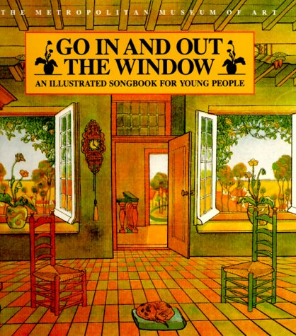 Go In and Out the Window: An Illustrated Songbook For - Window Picadilly