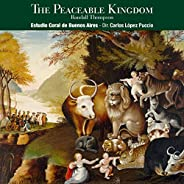 Randall Thompson: The Peaceable Kingdom