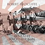 Beneath Another Sun | Robert Radcliffe