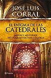 El enigma de las catedrales: Mitos y misterios de la arquitectura gótica