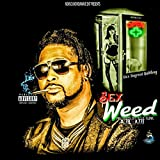 Sex Weed [Explicit]