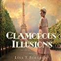Glamorous Illusions: Grand Tour Series, Book 1 Audiobook by Lisa T. Bergren Narrated by Jaime Draper