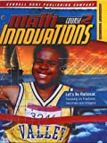Math Innovations Course 2 : Let's Be Rational: Focusing on Fractions, Decimals and Integers Assessment Text + 6 Year Online License, Gavin, Katherine and Al - Sheffield, Linda, 0757571549