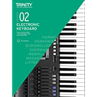 Trinity College London Electronic Keyboard Exam Pieces & Technical Work 2019-2022: Grade 2