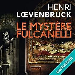Le mystère Fulcanelli (Ari Mackenzie 3)