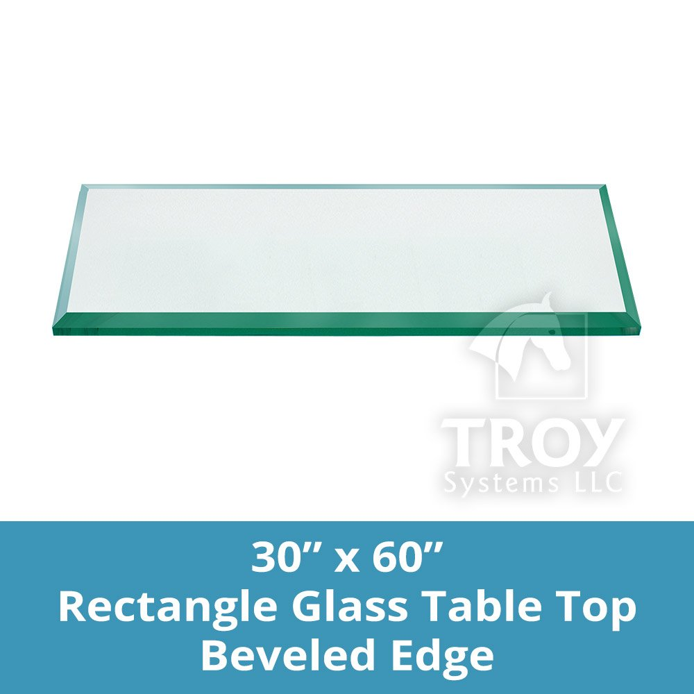 TroySys T30x60RE6MMBETEM-R Glass Table Top, Bevel Polished Edge, Eased Corners, Tempered, Rectangle,30'' L x 60'' W