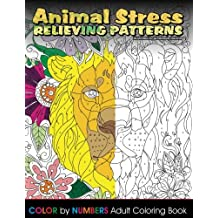 Animal Stress Relieving Patterns Color by Number Adult Coloring Book