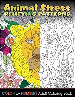 Animal Stress Relieving Patterns Color By Number Adult Coloring Book Beautiful Books Volume 76 Lilt Kids 9781545387498