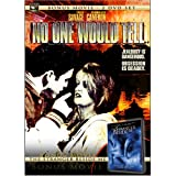No One Would Tell with Bonus DVD: The Stranger Beside Me