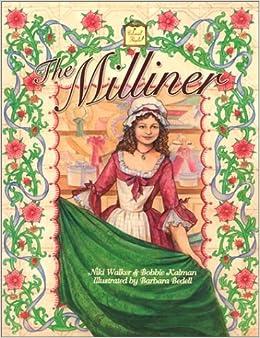 The Milliner (Colonial People) by Niki Walker (2002-04-05)