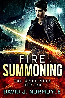 Fire Summoning (The Sentinels Book 2) by [Normoyle, David J.]
