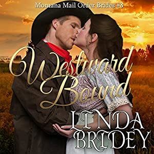 Mail Order Bride - Westward Bound Audiobook