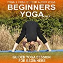 Beginners Yoga, Volume 2: Yoga Class and Guide Book Audiobook by Sue Fuller