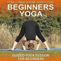 Beginners Yoga, Volume 2
