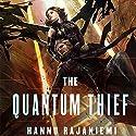 The Quantum Thief Audiobook by Hannu Rajaniemi Narrated by Scott Brick