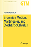 Brownian Motion, Martingales, and Stochastic Calculus (Graduate Texts in Mathematics Book 274)